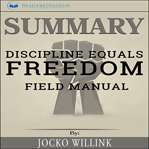 discipline equals freedom field manual summary